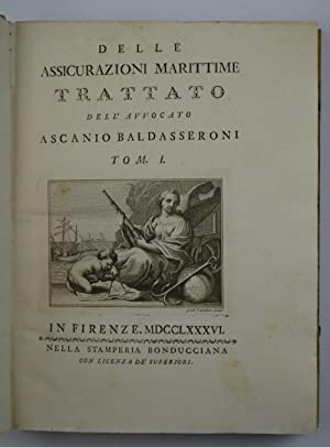 Delle assicurazioni marittime. Trattato.: BALDASSERONI ASCANIO.