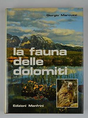 Fauna delle Dolomiti.: MARCUZZI GIORGIO.
