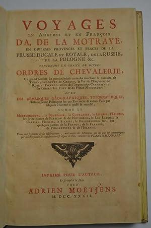 Voyages en anglois et en francois, en: LA MOTRAYE AUBRY