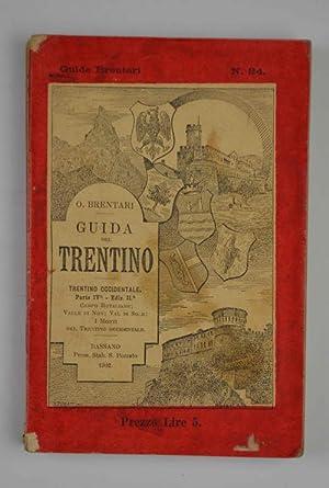 Guida del Trentino Trentino Occidentale, Parte seconda: BRENTARI OTTONE.
