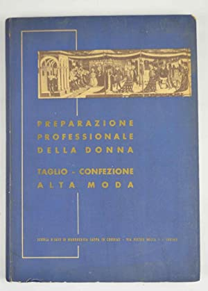Preparazione professionale alla donna. Cenni storici sulla: SAPPA IN CORRIAS