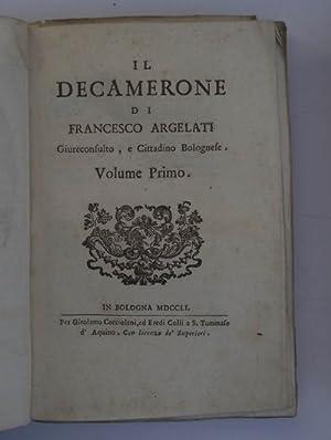 Il Decamerone di Francesco Argelati Giureconsulto, e: ARGELATI FRANCESCO.