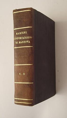 Il Confortatorio di Mantova negli anni 1851,: MARTINI LUIGI.