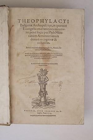 Theophylacti Bulgariae Archiepiscopi, in quatuor evangelia enarrationes: THEOPYLACTUS (Vescovo di