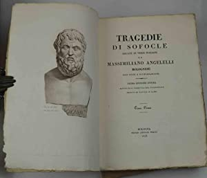 Tragedie recate in versi italiani da Massimiliano: SOFOCLE.