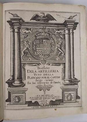 Tratado de la Artilleria y uso della: UFANO DIEGO.