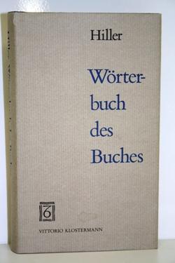 Wörterbuch des Buches.: Hiller, Helmut.