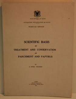 Scientific Basis of Treatment and Conservation of Parchment and Papyrus.
