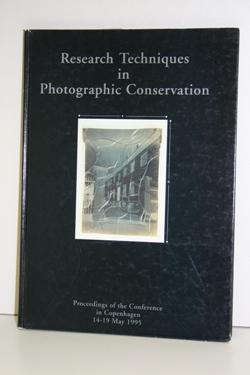 Research Techniques in Photographic Conservation. Proceedings of the Conference in Copenhagen 14-...