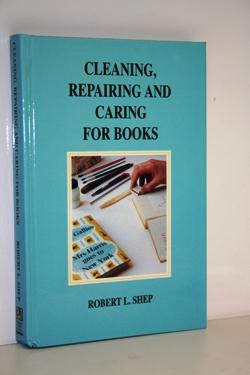 Cleaning, Repairing And Caring For Books.
