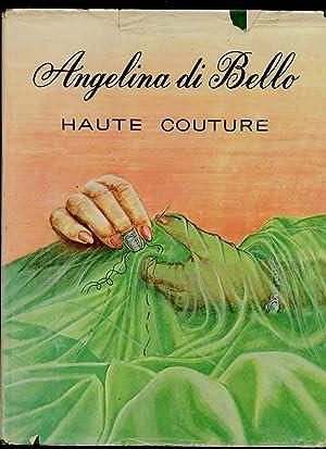 Haute Couture Tome 1: di Bello, Angelina