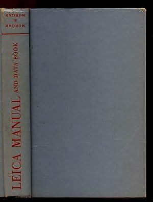 Leica Manual Data Book: MORGAN, Willard D.