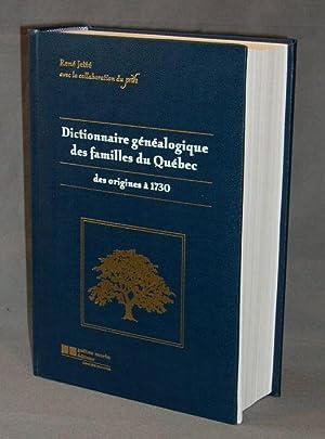 Dictionnaire Généalogique Des Familles Du Québec Des Origines à 1730: ...