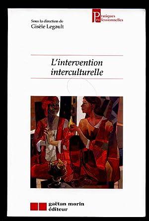 L'intervention Interculturelle: Legault, Gisele Sous La Direction