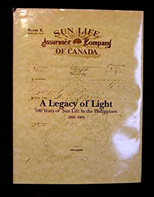 A Legacy of Light: 100 Years of Sun Life in the Philippines 1895-1995: Evasco, Marjorie M.