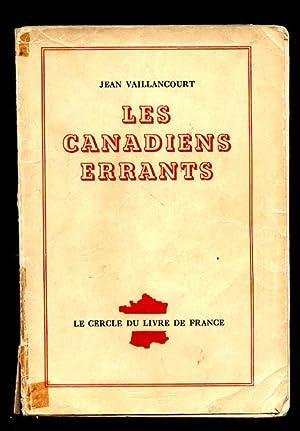 Les Canadiens Errants: Vaillancourt, Jean.