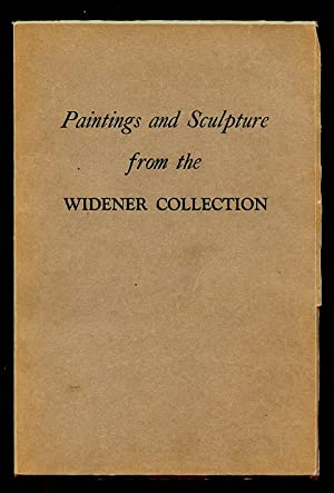 Paintings and Sculpture from the Widener Collection: Walker, John- Curator