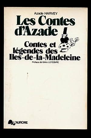 Les contes d'Azade. Contes et légendes des: HARVEY, Azade
