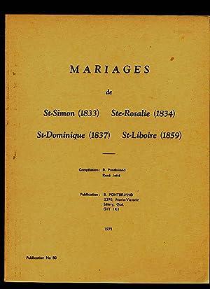 Marriages Mariages St-Simon (1833) Ste-Rosalie (1834) St-Dominique: Pontbriand Benoit Jetté