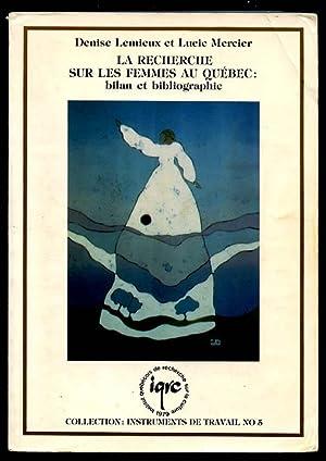 La Recherche sur les Femmes au Quebec: Lemieux, Denise &
