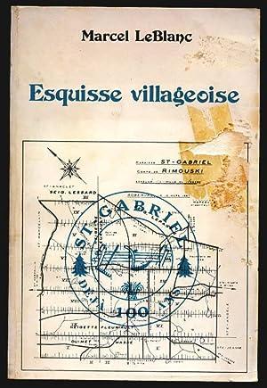 Esquisse Villageoise (SAINT-GABRIEL DE RIMOUSKI): Leblanc Marcel