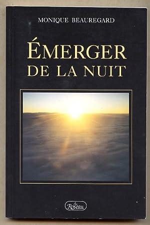 Émerger De La Nuit: Beauregard Monique