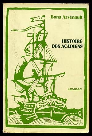 Histoire Des Acadiens: Arsenault Bona