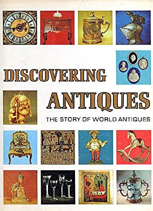 Discovering Antiques: The Story of World Antiques Vol 10: Various Authors