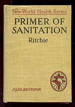 Primer of Sanitation: Ritchie, John W.
