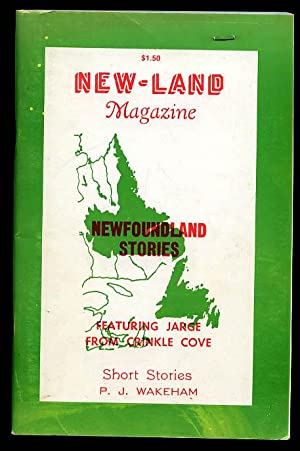 New - Land Magazine Newfoundland Stories: Wakeham P. J.