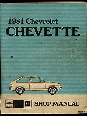 1981 Chevrolet Chevette Shop Manual: General Motors