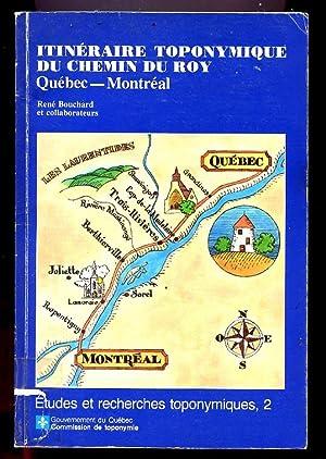 Itinéraire toponymique du chemin du Roy, Québec-Montéal: Bouchard, René