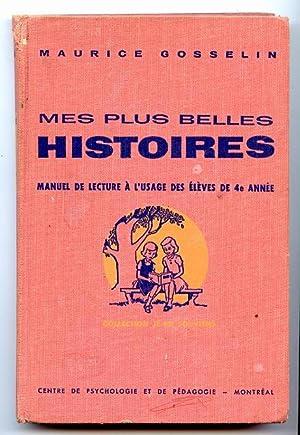 Mes Plus Belles Histoires: Gosselin, Maurice
