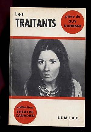 Les Traitants: Dufresne, Guy