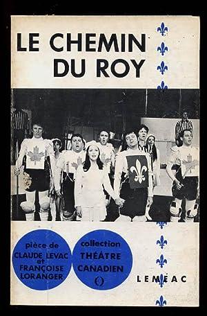 Le Chemin Du Roy: Loranger Francoise et