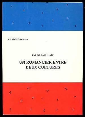 Farjallah Haïk Un Romancier Entre Deux Cultures: Ghannam Anis Abou