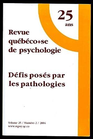 Défis Posés Par Pathologies Revue Québecoise De Psychologie vol 25 no 5: Morin...