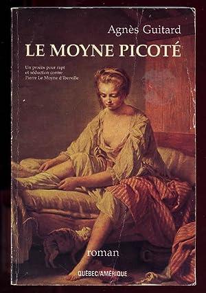 Le Moyne Picoté: Guitard Agnès