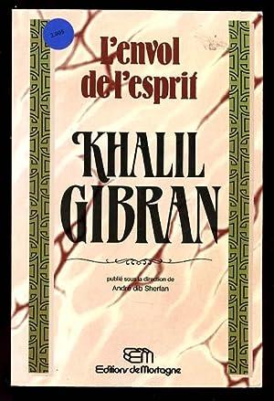L'Envol de l'Esprit: Gibran Khalil