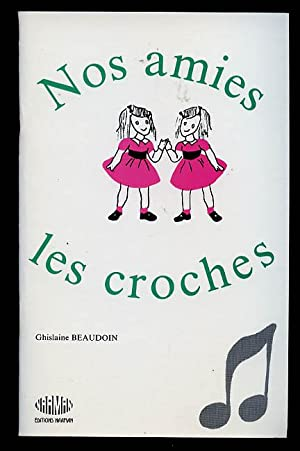 Nos Amies Les Croches: Beaudoin Ghislaine