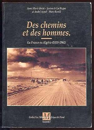 Des Chemins et Des Hommes La France: Briat - De