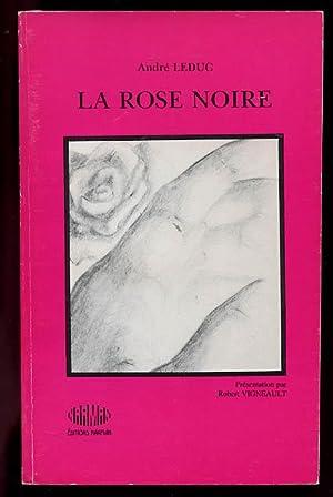 La Rose Noire: Poemes: Leduc, Andre