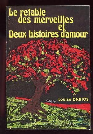 Le Retable Des Merveilles, Et Deux Histoires: Darios, Louise