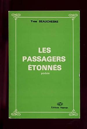Les Passagers etonnes: Poemes: Beauchesne, Yves