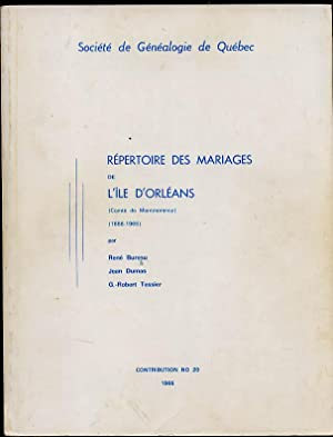 Répertoire des Mariages De L'île D'Orléans 1666-1966: Bureau rené Dumas