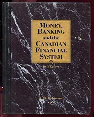 Money, Banking and the Canadian Financial System: Binhammer, H. H.;