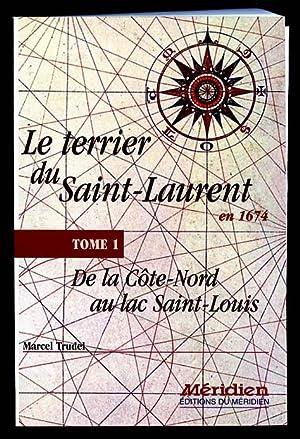 Le Terrier Du Saint-Laurent En 1674 Tome: Trudel Marcel