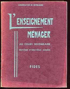 L'ENSEIGNEMENT MENAGER AU COURS SECONDAIRE HUITIEME ET NEUVIEME ANNEES 1958: COMITE CATHOLIQUE...