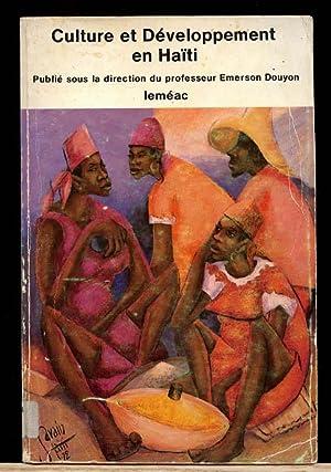 Culture et Developpement en Haiti: Douyon, Emerson, Ed