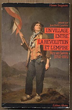 Un village entre la Révolution et l'Empire.: LAVERRIERE Jean-Pierre